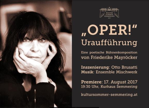 Oper! - Friederike Mayröckers poetisches Bühnenstück