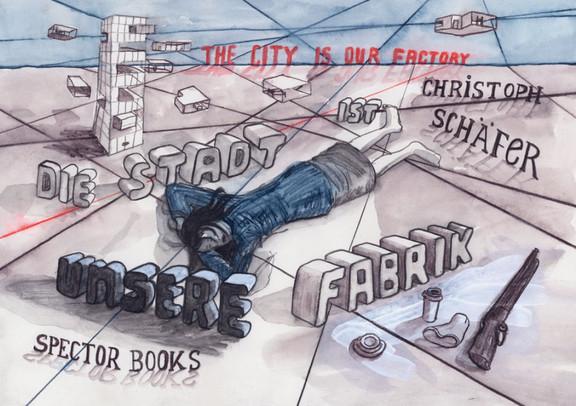 Have you seen our House #3, mit: Christoph Schäfer – Die Stadt ist unsere Fabrik