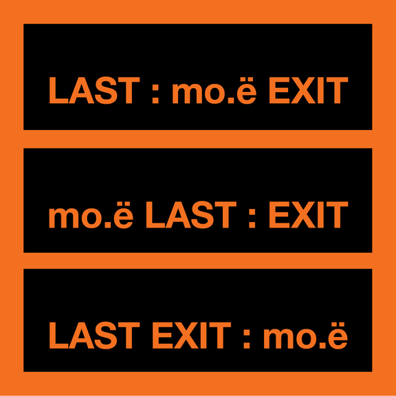 LAST EXIT : mo.ë (Day 2)