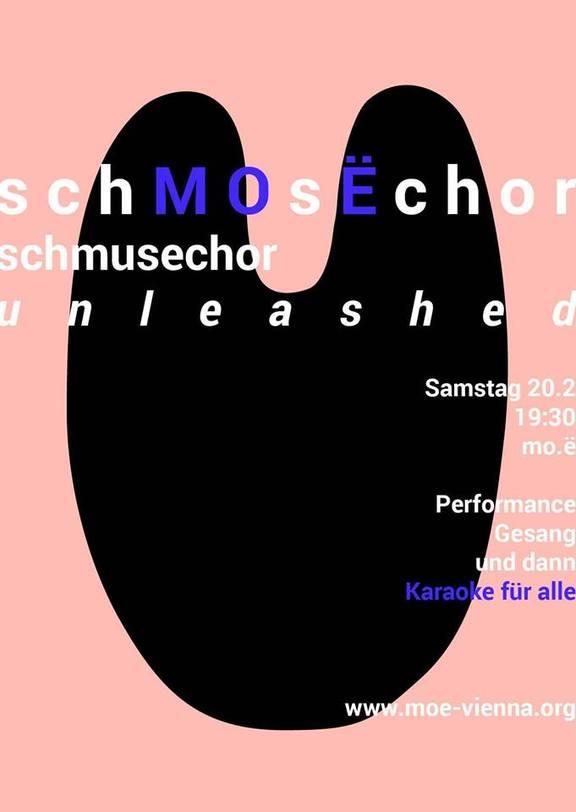 SchMOsËchor - Schmusechor unleashed