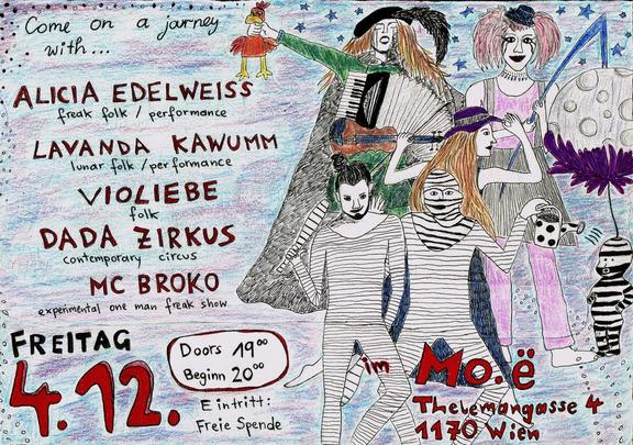 Come on a journey with Alicia Edelweiss, Dada Zirkus feat. Lady Dada, Lavanda Kawumm, Violiebe & MC Broko