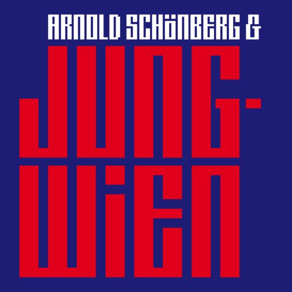 Arnold Schönberg & Jung-Wien