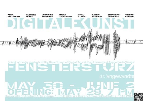 Fenstersturz - Soundarbeiten der digitalen Kunst Klasse