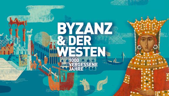 Byzanz & der Westen. 1000 vergessene Jahre