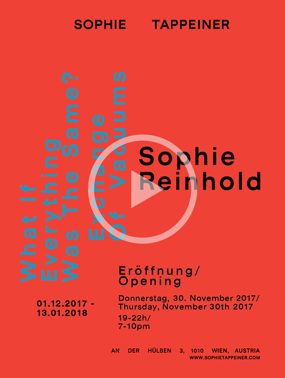 Sophie Reinhold: What If Everything Was The Same? Exchange Of Vacuums