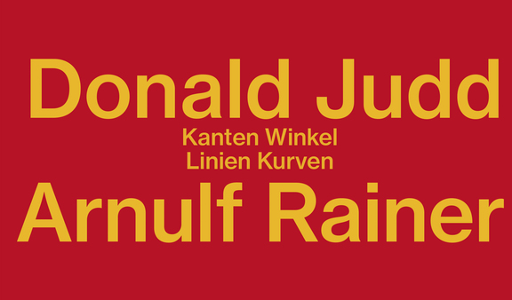 Donald Judd & Arnulf Rainer