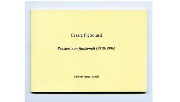 Cesare Pietroiusti: Non-Functional Thoughts