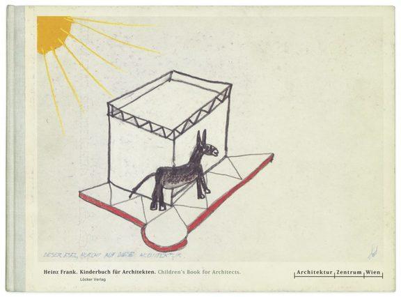 Bild: Heinz Frank, Kinderbuch für Architekten, 1993