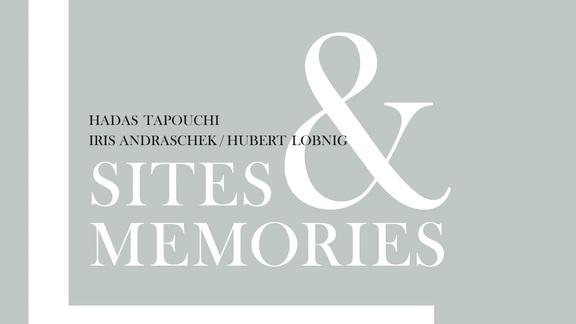 Sites & Memories