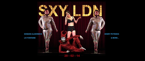 SXY LDN - Edward Alderwick, Liv Fontaine and Henry Petrides