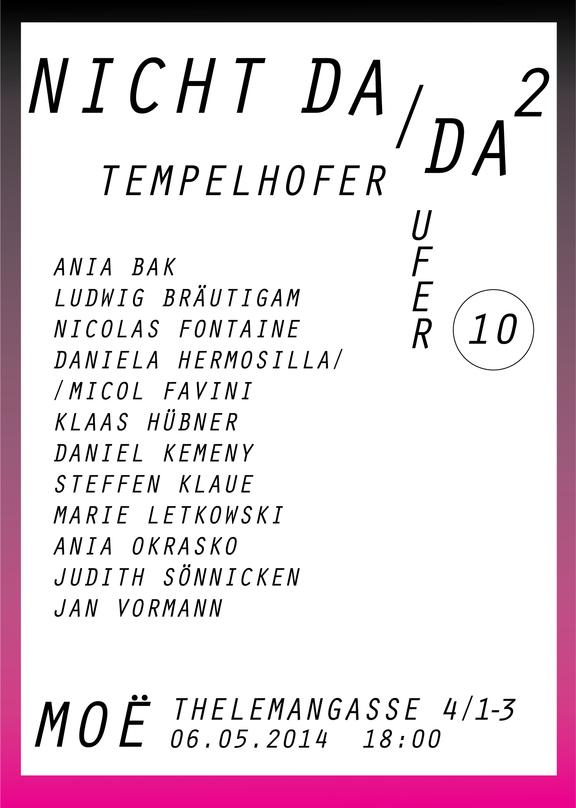 Moe Contemporary: Atelier Tempelhofer Ufer, Nicht da / da II + Schaukasten: Jan Vormann