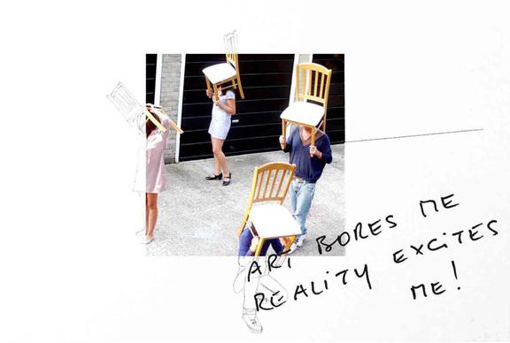 Art bores me – Reality excites me
