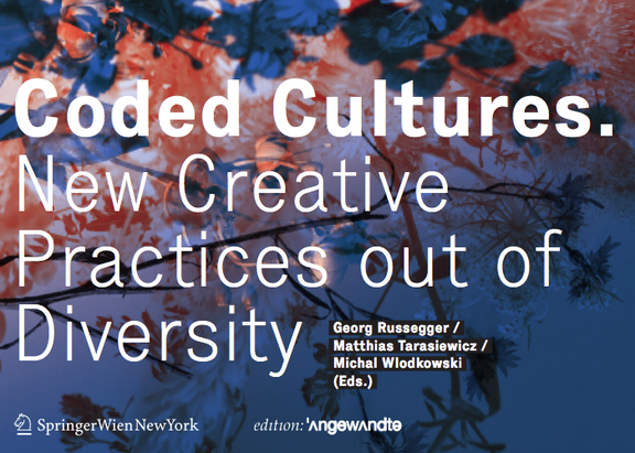 Buchpräsentation: Coded Cultures. New Creative Practices out of Diversity