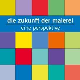 Offspace/Onspace: Die Zukunft der Malerei