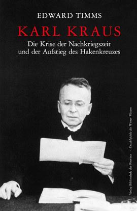 Fake News: Karl Kraus, die Kritik der verfälschten Nachrichten und ihre Anwendung auf den postfaktischen Diskurs unserer Zeit