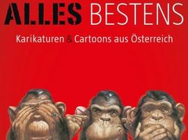 Alles Bestens - Karikaturen & Cartoons aus Österreich
