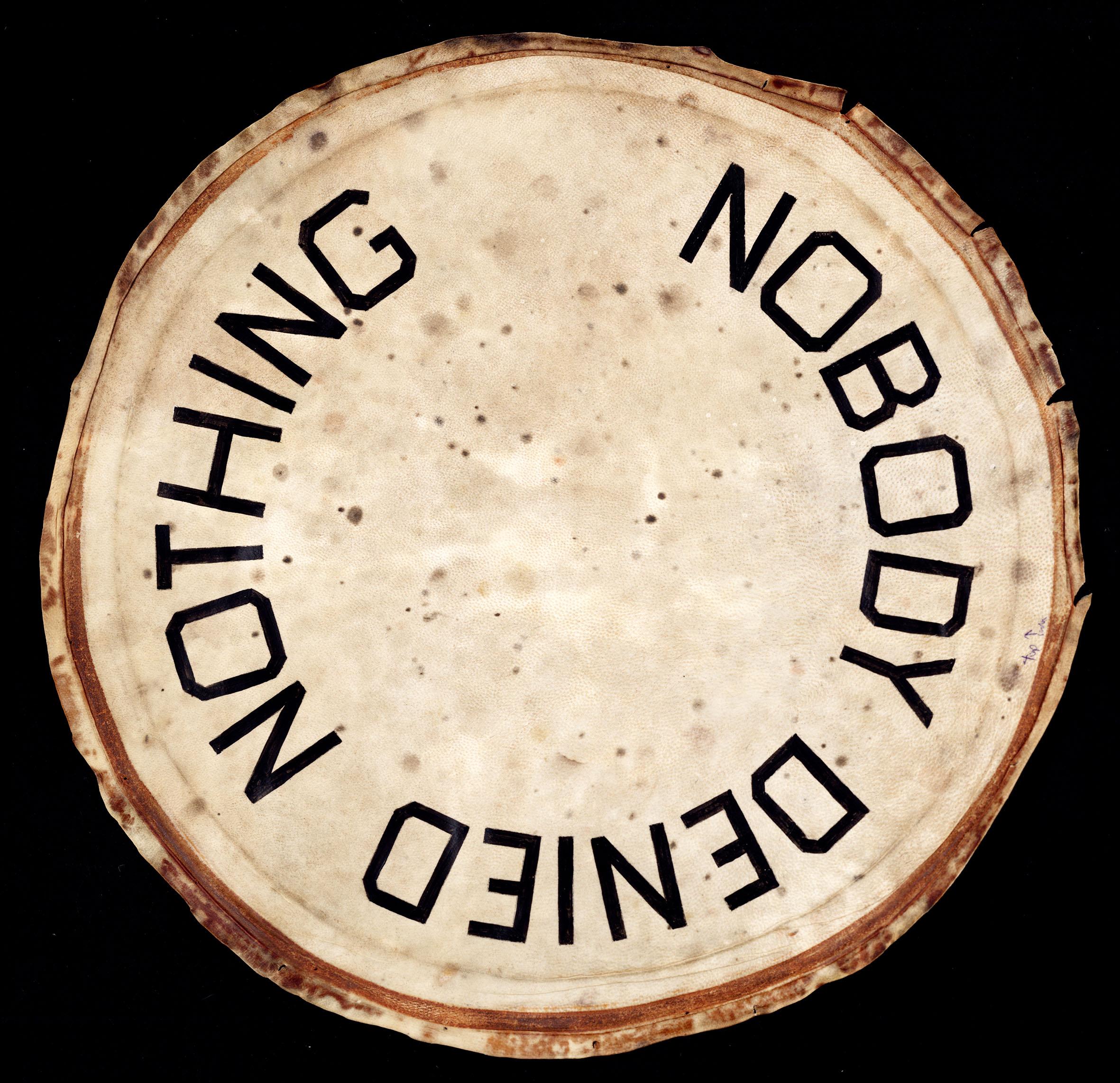 Ed Ruscha, Nobody Denied Nothing, 2018, Acryl auf Pergament, ©Ed Ruscha, courtesy of the artist and Gagosian